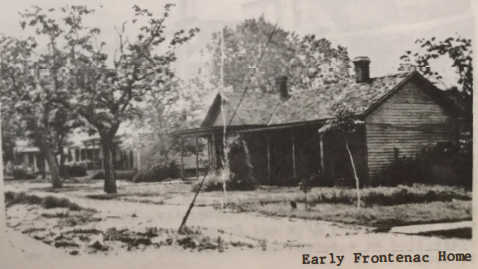 Early Frontenac Home